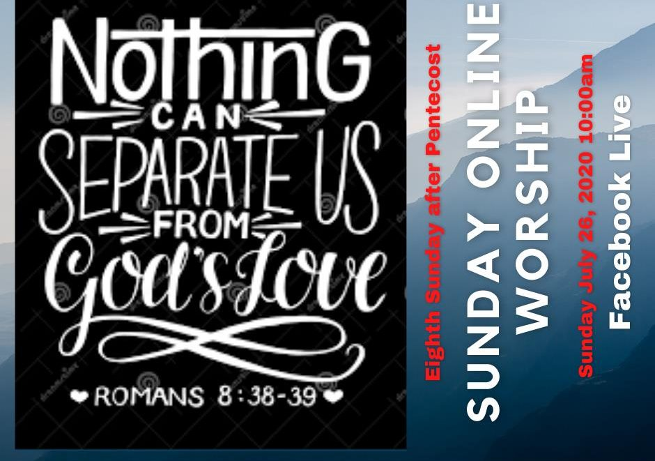 Graphic saying Nothing can Separate Us from God's Love. July 26
