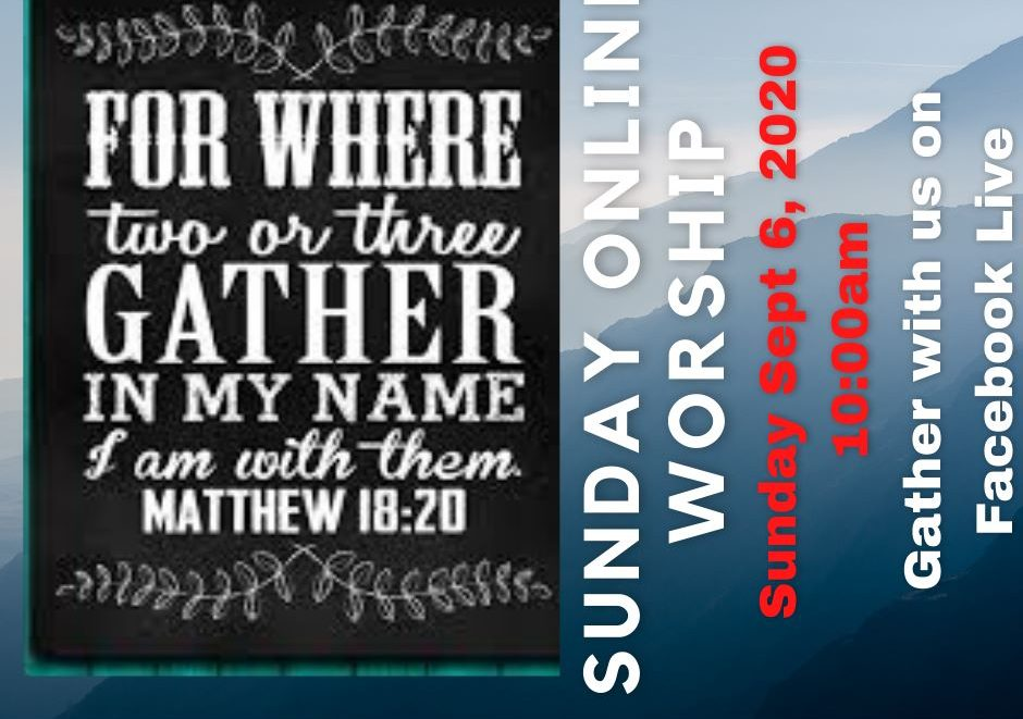 For where two or three gather together in my name, I am with them. Matthew 18:20